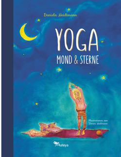 Yoga, Mond und Sterne von Heidtmann,  Dr. Daniela
