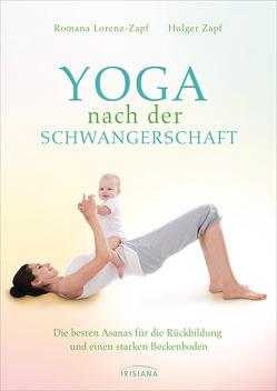 Yoga nach der Schwangerschaft von Lorenz-Zapf,  Romana, Zapf,  Holger