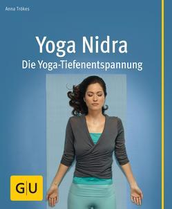 Yoga Nidra von Trökes,  Anna