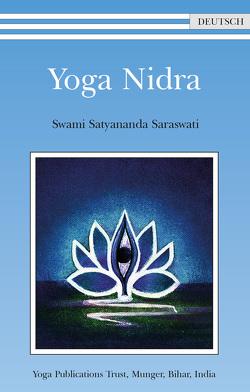 Yoga Nidra von Swami Prakashananda Saraswati, Swami Satyananda Saraswati