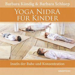 Yoga Nidra für Kinder von Kündig,  Barbara, Schluep,  Barbara