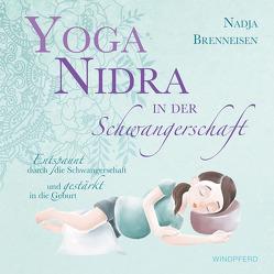 Yoga Nidra in der Schwangerschaft von Brenneisen,  Nadja, Kündig,  Barbara