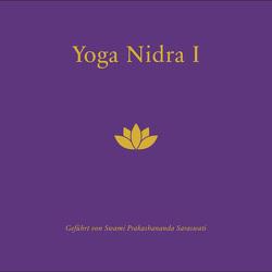 Yoga Nidra CD I – Tiefenentspannung mit Yoga Nidra von Swami Prakashananda Saraswati