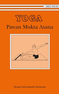 Yoga – Pawan Mukta Asana (Heft und 2 CDs) von Swami Prakashananda Saraswati