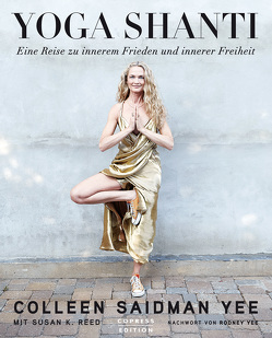 Yoga Shanti von Reed,  Susan K., Saidman Yee,  Colleen, Yee,  Rodney
