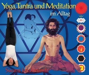 Yoga, Tantra und Meditation im Alltag von Chmilewski,  Jan, Janakananda Saraswati,  Swami, Seppmann,  Cordula, Stuhr,  Chris