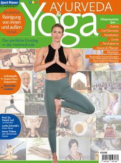 Yoga und Ayurveda von Schmitt-Krauß,  Adriane