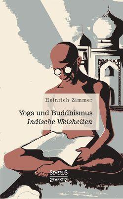 Yoga und Buddhismus von Zimmer,  Heinrich