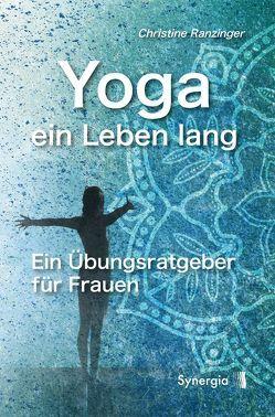 Yoga und Frauenzyklen von Ranzinger,  Christine