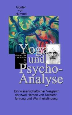 Yoga und Psychoanalyse von Hummel,  Günter von