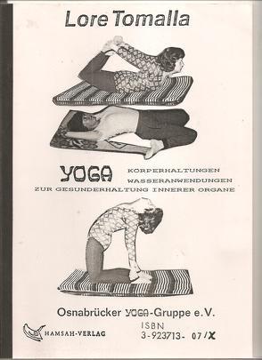 Yoga und Wasseranwendungen zur Gesunderhaltung innerer Organe von Tomalla,  Lore