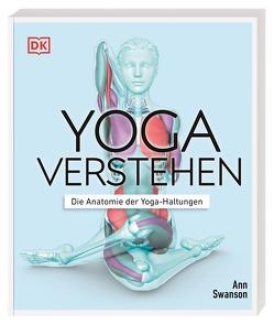 Yoga verstehen von Swanson,  Ann