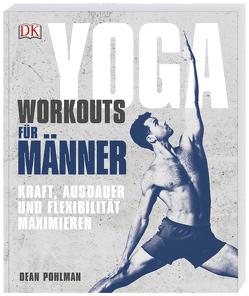 Yoga-Workouts für Männer von Pohlman,  Dean