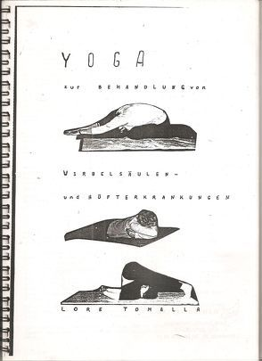 Yoga zur Behandlung von Wirbelsäule und Hüfte von Tomalla,  Lore