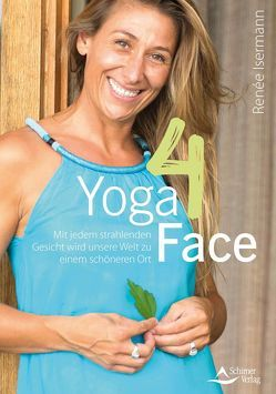 Yoga4Face von Isermann,  Renée