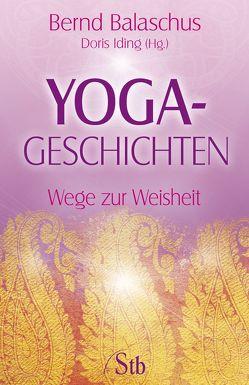 Yogageschichten von Balaschus,  Bernd, Iding,  Doris