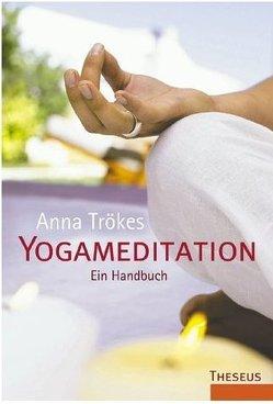 Yogameditation von Trökes,  Anna