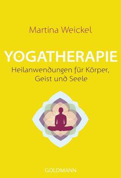 Yogatherapie von Weickel,  Martina