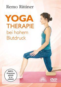 Yogatherapie bei hohem Blutdruck von Rittiner,  Remo
