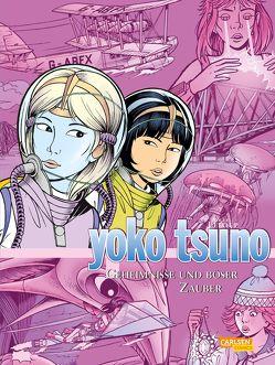 Yoko Tsuno Sammelbände 9: Geheimnisse und böser Zauber von Leloup,  Roger
