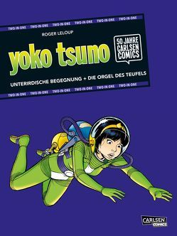 Yoko Tsuno: TWO-IN-ONE von Leloup,  Roger, Sachse,  Harald