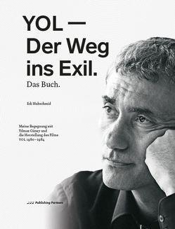 YOL – Der Weg ins Exil. Das Buch von Hubschmid,  Edi