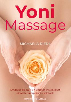 Yoni Massage von Riedl,  Michaela