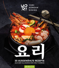 YoRi – Koreanische Küche von Chun,  Mi-Ja, Lee,  Woo Hyung