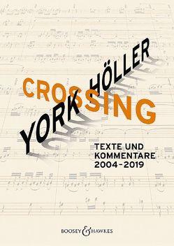 York Höller. Crossing von Fricke,  Stefan, Schüssler-Bach,  Kerstin