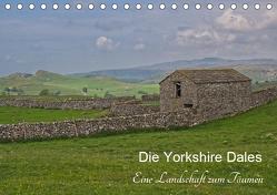 Yorkshire Dales, eine Landschaft zum Träumen (Tischkalender 2019 DIN A5 quer) von Uppena,  Leon