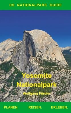 Yosemite Nationalpark von Foerster,  Wolfgang