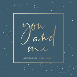 You and me – Gästebuch für unsere Hochzeit