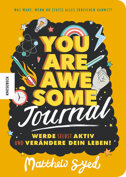 You are awesome – Journal von Syed,  Matthew, Thiele,  Ulrich, Triumph,  Toby