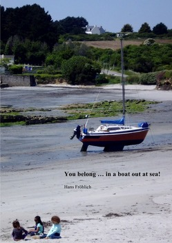 You belong … in a boat out at sea / You belong … in a boat out at sea! von Froehlich,  Hans