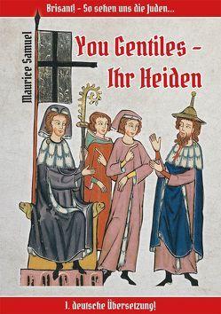 You Gentiles – Ihr Heiden von Samuel,  Maurice