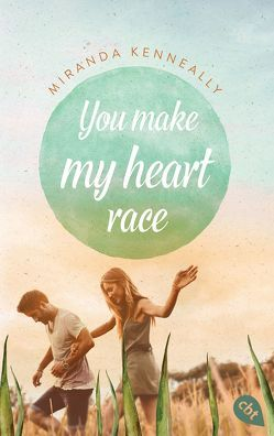 You make my heart race von Burkhardt,  Gabriele, Kenneally,  Miranda