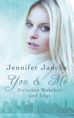 You & Me von Jancke,  Jennifer