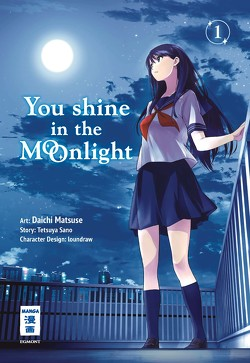 You Shine in the Moonlight 01 von loundraw, Sano,  Tetsuya