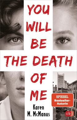 You will be the death of me von Galić,  Anja, McManus,  Karen M.