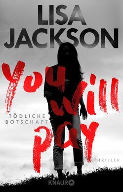 You will pay – Tödliche Botschaft von Jackson,  Lisa, Lake-Zapp,  Kristina