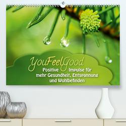 YouFeelGood – Positive Impulse für mehr Gesundheit, Entspannung und Wohlbefinden (Premium, hochwertiger DIN A2 Wandkalender 2021, Kunstdruck in Hochglanz) von Shayana Hoffmann,  Gaby