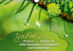 YouFeelGood – Positive Impulse für mehr Gesundheit, Entspannung und Wohlbefinden (Wandkalender 2019 DIN A4 quer) von Shayana Hoffmann,  Gaby