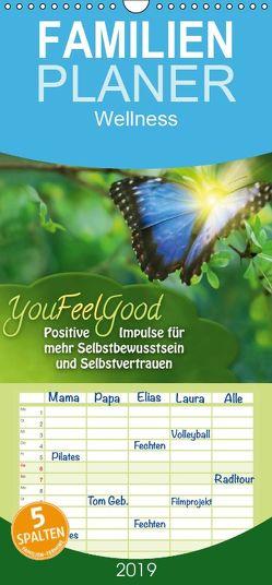 YouFeelGood – Positive Impulse für mehr Selbstbewusstsein und Selbstvertrauen – Familienplaner hoch (Wandkalender 2019 , 21 cm x 45 cm, hoch) von Shayana Hoffmann,  Gaby