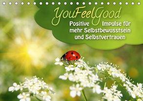 YouFeelGood – Positive Impulse für mehr Selbstbewusstsein und Selbstvertrauen (Tischkalender 2018 DIN A5 quer) von Shayana Hoffmann,  Gaby