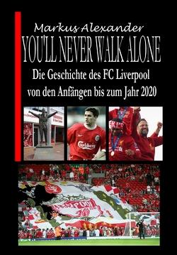 You'll never walk alone von Alexander,  Markus