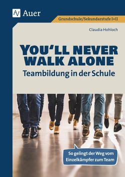 Youll never walk alone_Teambildung in der Schule von Hohloch,  Claudia