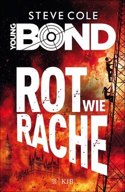 Young Bond – Rot wie Rache von Cole,  Steve