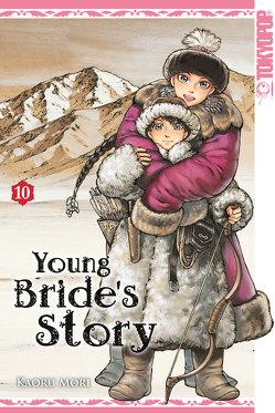 Young Bride's Story 10 von Mori,  Kaoru