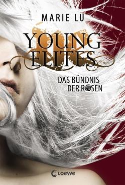 Young Elites 2 – Das Bündnis der Rosen von Knuffinke,  Sandra, Komina,  Jessika, Lu,  Marie