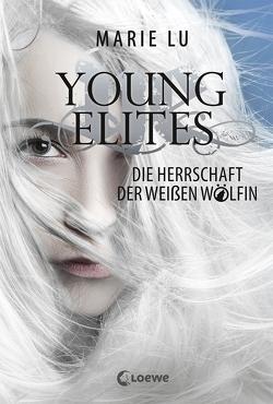 Young Elites – Die Herrschaft der Weißen Wölfin von Knuffinke,  Sandra, Komina,  Jessika, Lu,  Marie